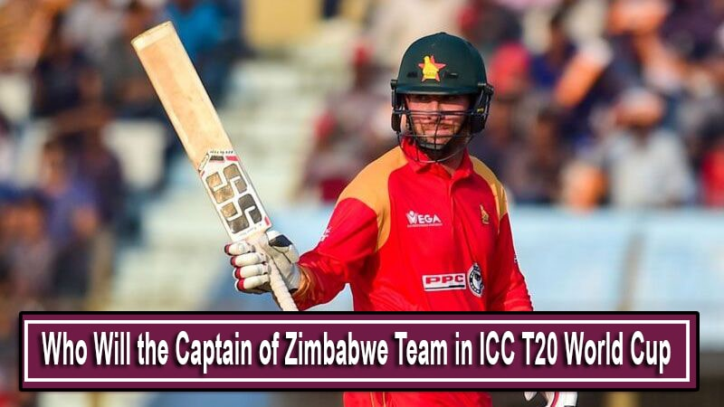 Captain of Zimbabwe Team in ICC T20 World Cup