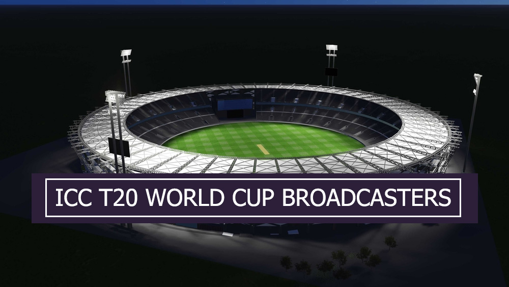 ICC T20 WORLD CUP BROADCASTERS