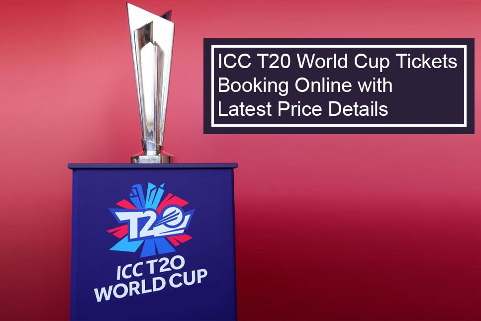 T20 World Cup Tickets Booking